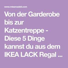 Von der Garderobe bis zur Katzentreppe - Diese 5 Dinge kannst du aus dem IKEA LACK Regal alles selber machen. Lass dich überraschen!