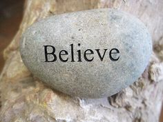 Engraved Beach Pebble Message Stone - Believe http://awesomestones.com/