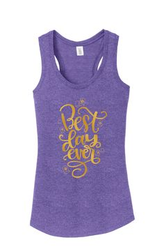 Tangled Best Day Ever tank top Disney shirt ladies woman in plus and misses sizes racerback family vacation epcot disneyland disney world by SassyTeeDesign on Etsy https://www.etsy.com/listing/514198710/tangled-best-day-ever-tank-top-disney