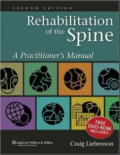 Rehabilitation of the Spine A Practitioners Manual - 2E [PDF]