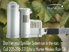 A Rain Sensor will keep your sprinkler system from running in the rain. It's a great investment with many returns. ~ Check this out too ~ BlueSkyRain.com #Sprinklers #Lighting #Gardening #Flowers