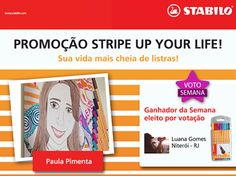 A Luana Gomes, de Niterói, foi a mais VOTADA da semana na #promoção #StripeUpYourLife. Parabéns, Lu, levou o estojo cheiiiinho de #STABILO! #STABILOBrasil