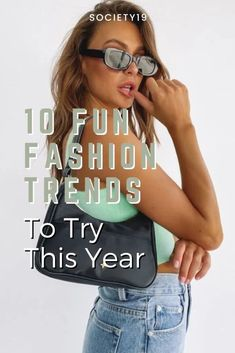 10 Fun Fashion Trends To Try This Year