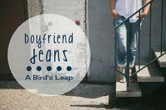 DIY Your perfect boyfriend jeans.