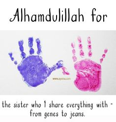 Alhamdulillah for the sister who I share everything with - from jeans to genes. #AlhamdulillahForSeries