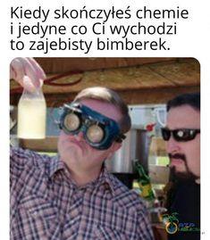 Polish Memes, Very Funny Memes, Pranks, Chemistry, Deadpool, Mirrored Sunglasses, Haha, I Am Awesome, Humor