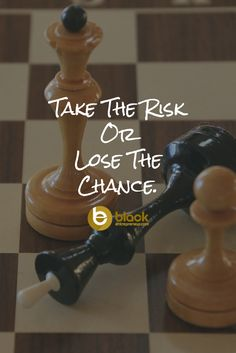 Take The Risk Or Lose The Chance. #motivation