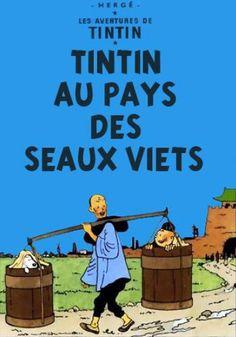 Les Aventures de Tintin - Album Imaginaire - Tintin au Pays des Seaux Viets