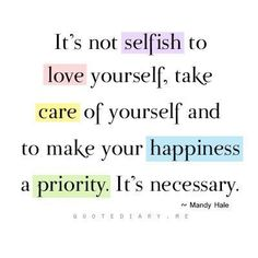 Love quotes : happiness, health, inspiration, life, love yourself Self Love Quotes, Love Yourself Quotes, Quotes To Live By, Life Quotes, Quotes Quotes, How To Love Yourself, Self Reflection Quotes, Positive Affirmations, Positive Quotes