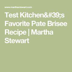 Test Kitchen S Favorite Pate Brisee