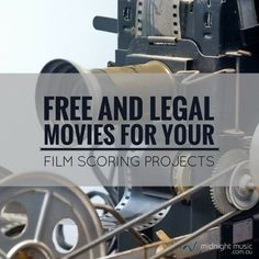 Free and Legal Movies For Your Film Scoring Projects | Midnight Music
