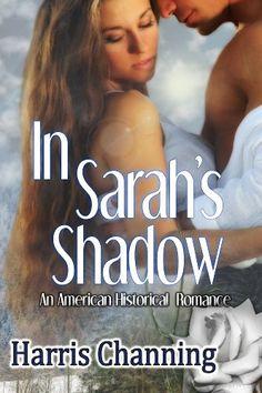In Sarahs Shadow Free Romance Books Historical Romance Books New Books Books To