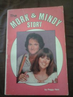 From my own collection - The Mork and Mindy Story