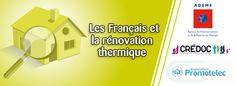 Les français et la rénovation thermique : études de l'Ademe et du Credoc ...
