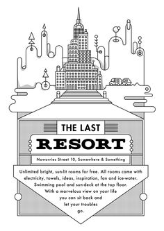 The Last Resort – Advertisement for a fictive resort / by Tim Boelaars
