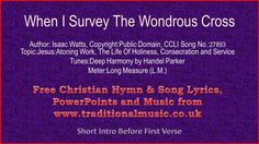When I Survey The Wondrous Cross(Deep Harmony) - Hymn Lyrics & Music