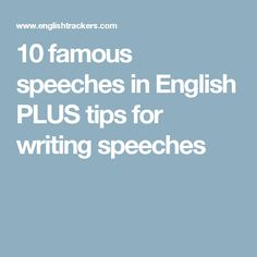 10 famous speeches in English PLUS tips for writing speeches Winston Churchill, Barack Obama, Abraham Lincoln, Seneca Quotes, Revolution, Bushido, I Used To Believe, Famous Speeches, Descriptive Words