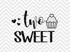 Two Sweet Second Birthday SVG file - Cut File - Cricut projects - cricut ideas - cricut explore - silhouette cameo projects - Silhouette projects by KristinAmandaDesigns