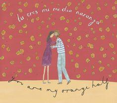 You Are my Orange Half, Spanish