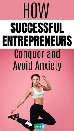 How Successful Entrepreneurs Conquer and Avoid Anxiety. It's important to take a break from work and unwind. Here are some tips for entrepreneurs on how to manage stress and anxiety. #CentSai #entrepreneurideas #entrepreneurstartups #entrepreneurstartupsideas