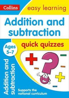 Addition & Subtraction Quick Quizzes Book - Ages 5-7 by Collins Easy Learning