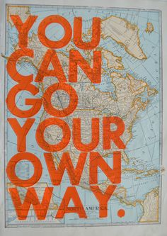 North America /  You Can Go Your Own Way/ Letterpress Print on Antique Atlas Page