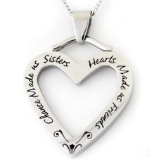 """""""CHANCE MADE US SISTERS, HEARTS MADE US FRIENDS"""" PENDANT Sisters Gift Pendant Necklace with 18"""" Chain Stainless Steel FREE Velvet Pouch Rush Industries. $29.95. 18 inch chain; Hypoallergenic; High quality handcrafted stainless steel; Free velvet gift pouch"""