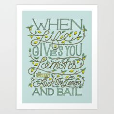 When Life Give You Lemons... Art Print by Gregchristman | Society6