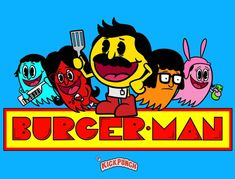 The Belcher Family - Pac-Man, Bob's Burgers Bobs Burgers Funny, Bobs Burgers Characters, Belcher Family, What About Bob, Comics Toons, Baby Mine, Bob S, Cool Cartoons, Funny Art