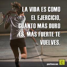 La vida es como el ejercicio