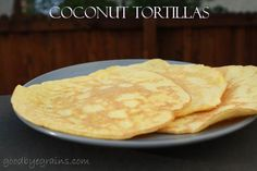 a little easier Paleo Tortillas Dukan Diet Recipes, Paleo Recipes, Paleo Tortillas, Flour Tortillas, Fall Snack Mixes, Paleo Wraps, Wheat Free Recipes, Paleo Bread, Coconut Pancakes