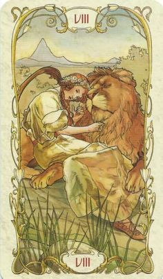 Tarot Mucha - Strength Card -  Upright: Strength, courage, patience, control, compassion Reversed: Weakness, self-doubt, lack of self-discipline