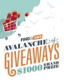 Find&Save Avalanche of Giveaways $1000 Grand Price