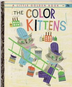 The Color Kittens (a childhood favourite)