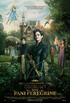 Osobliwy dom Pani Peregrine / Miss Peregrine's Home For Peculiar Children