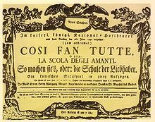 Così fan tutte, ossia La scuola degli amanti (Thus Do They All, or The School for Lovers) K. 588, is an Italian-language opera buffa in two acts by Wolfgang Amadeus Mozart first performed in 1790. The libretto was written by Lorenzo Da Ponte, who also wrote Le nozze di Figaro and Don Giovanni.
