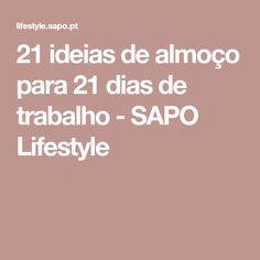 21 ideias de almoço para 21 dias de trabalho - SAPO Lifestyle
