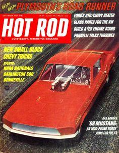 HOT ROD NOV 1967,DARLINGTON 500,NHRA,BONNEVILLE,MUSTANG,NOVEMBER HOTROD MAGAZINE
