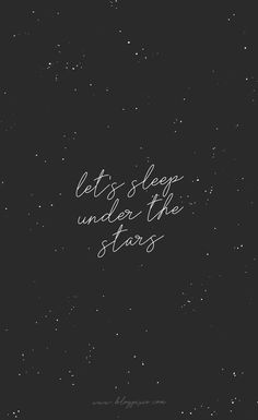 that's perfect let's sleep under the stars, nursery decor, poster, quote, … Phone Background Wallpaper, Phone Backgrounds, Star Quotes, Words Quotes, Sayings, Album Design, Brush Lettering, Hand Lettering, Wallpaper Telephone