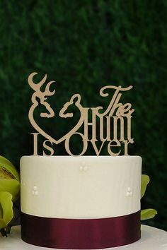 Wooden Cake Topper Hunt Is Over Cake Topper The by SuntopDesigns