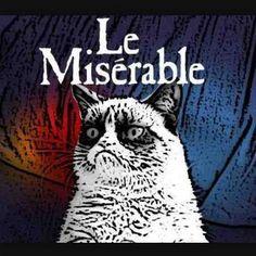 Le Miserable!