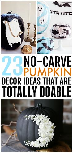 Looking for creative ways to decorate your pumpkin this #Halloween or #fall season without the use of carving knives? Then, check out these #DIY no carve #pumpkin #decorating ideas that are super creative, fun for kids and #easy to do! Hot Beauty Health blog