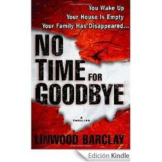 No Time for Goodbye by Linwood Barclay.