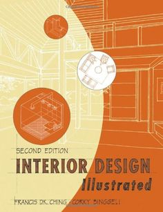 Interior Design Illustrated 2nd Edition by Francis D. K. Ching http://www.amazon.com/dp/0471473766/ref=cm_sw_r_pi_dp_Kifhwb0Z47T2D