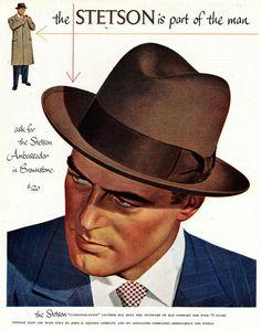 Old Stetson hats ad-- men should wear more hats... not caps... hats!