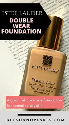 The best full coverage long lasting foundation for normal to oily skin that will give you a flawless makeup look with a satin finish. How To Lighten Foundation, Sweat Proof Foundation, Best Foundation For Dry Skin, Long Lasting Foundation, Best Drugstore Foundation, Foundation For Oily Skin, Double Wear Foundation, Best Skin Care Routine, Estee Lauder Double Wear