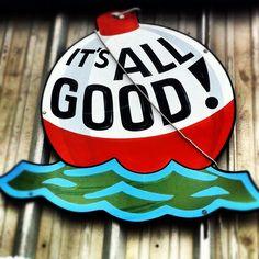 It's All Good! fishing Bobber