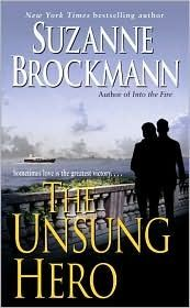 The Unsung Hero (Troubleshooters, #1) by Suzanne Brockmann