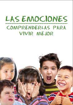 La emociones en los niños. Comprenderlas para vivir mejor