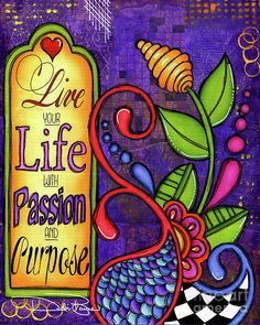 """""""Live Your Life"""" is a mixed media collage painting from the Debi Payne Designs """"Inspired Life Collection"""" featuring a whimsical doodle design over a purple background emphasizing the text, """"Live your Life with Passion and Purpose"""". Kunstjournal Inspiration, Art Journal Inspiration, Quote Art, Art Quotes, Artwork Quotes, Canvas Quotes, Life Quotes, Art Journal Pages, Art Journals"""